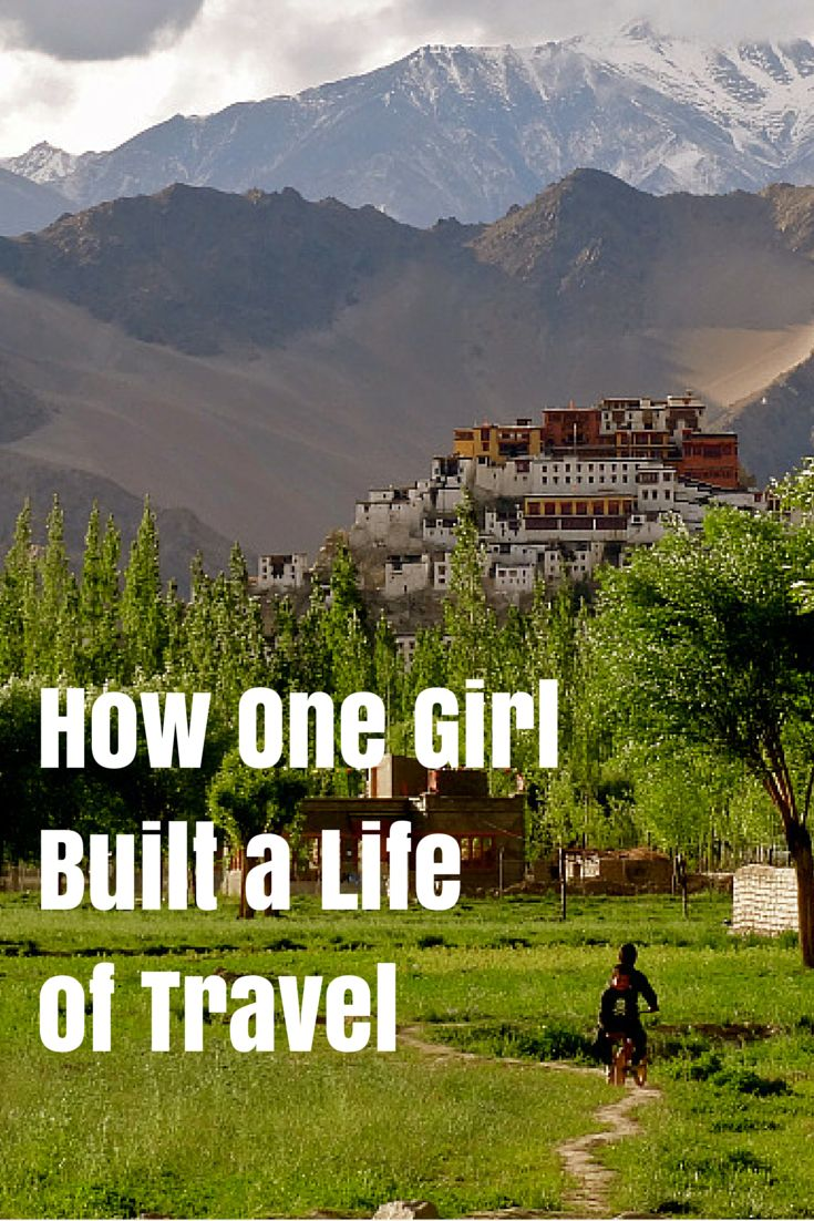 Normal to Nomadic: How One Girl Built a Life of Travel | The Planet D: Adventure Travel Blog