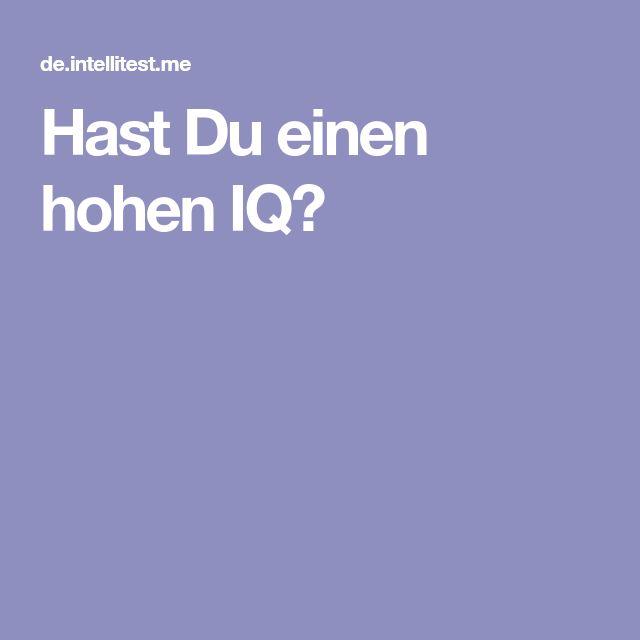 Hast Du einen hohen IQ?