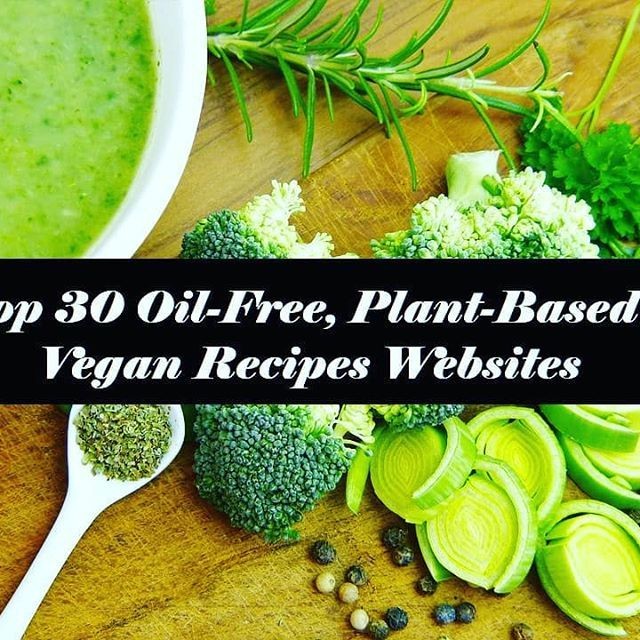 Top 30 oil free plant based vegan recipes websites plant based top 30 oil free plant based vegan recipes websites plant based vegans and recipe websites forumfinder Image collections