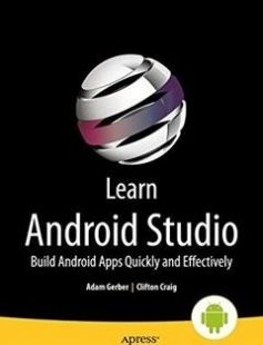 Learn Android Studio Build Android Apps Quickly and Effectively free download by Adam Gerber Clifton Craig ISBN: 9781430266013 with BooksBob. Fast and free eBooks download.  The post Learn Android Studio Build Android Apps Quickly and Effectively Free Download appeared first on Booksbob.com.