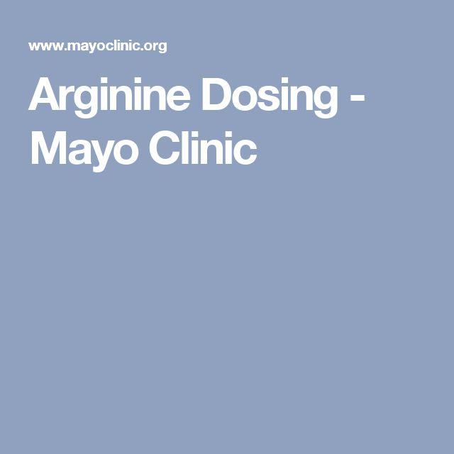 Arginine Dosing - Mayo Clinic