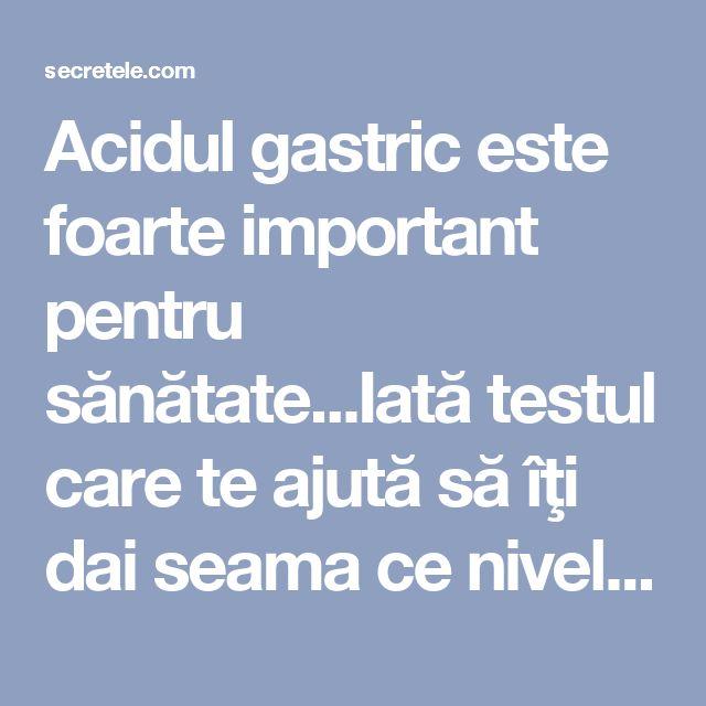 Acidul gastric este foarte important pentru sănătate...Iată testul care te ajută să îţi dai seama ce nivel de aciditate gastrică ai! - Secretele.com