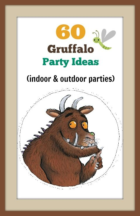 60 fun Gruffalo party ideas for indoor and outdoor parties. Recipes, games, crafts and party gifts.-