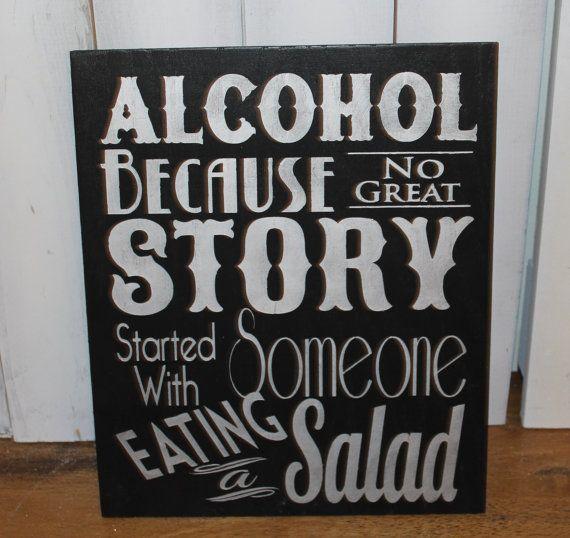 Alcool : parce qu'aucune super histoire ne commence en mangeant une salade !  #fun #wedding #mariage #alcool #salade #b4wedding
