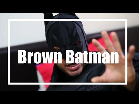What if Batman was Brown?