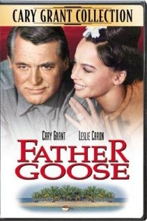 father goose... movie two of three from my father. apparently he liked cary grant. another family friendly yet somehow still war centered movie. still a favorite. so far daddy is two for three...