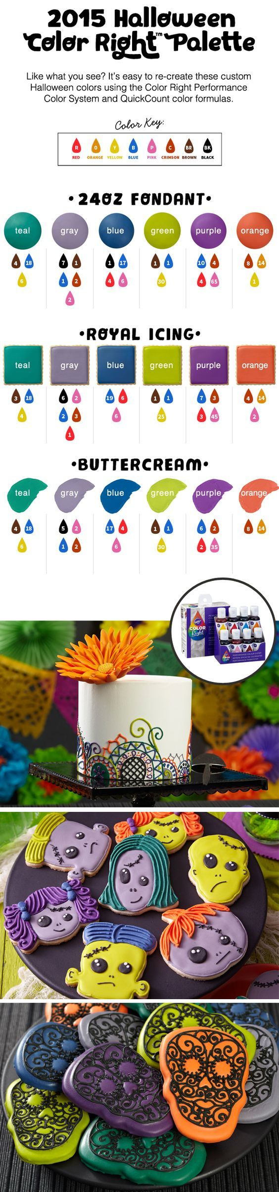This Halloween, expand your sweet treat decorating beyond the usual orange and black. We've created a brand new Color Right Performance Color System palette for Halloween so that you can color fondant, royal icing or buttercream a variety of amazing shades like teal, gray, blue, green and purple.: