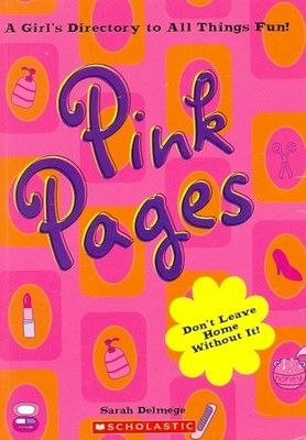 Pink Pages : A Girls Directory To All Things Fun (English) - Buy Pink Pages : A Girls Directory To All Things Fun (English) by Sarah Delmege Online at Best Prices in India - Flipkart.com