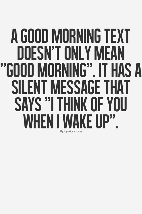 hehehe i must be lucky to have someone think of me every morning when he wakes up :)