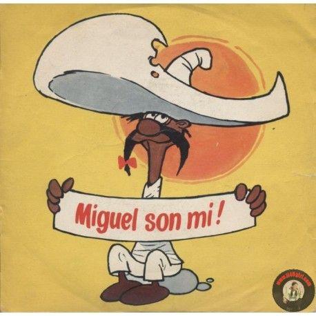 <p>ARTISTA: Los Gildos e il Piccolo Coro del Maffei -Miguel son mi<br />LATO A: MIGUEL SON MI!<br />LATO B: CIAO MIGUEL</p>