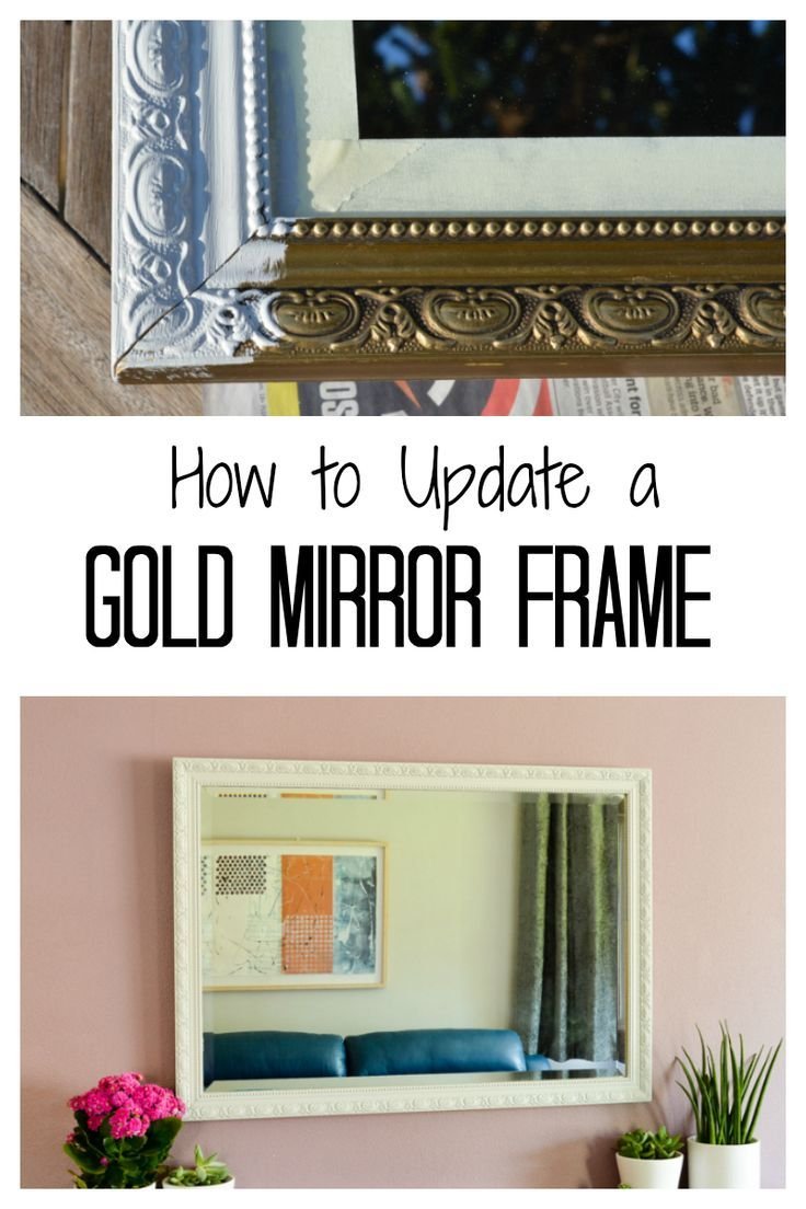 How To Paint Over A Gold Mirror Frame With Fusion Mineral Paint Mirror Frame Diy Gold Framed Mirror Refinish Mirror Frame