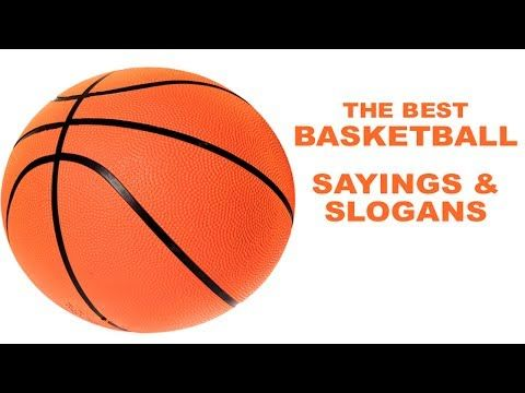 Basketball Slogans | Sayings | Famous | Inspiring | Phrases | Quotes