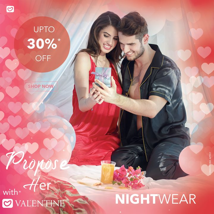 Just like the sun sets in the sea and find rest after the long shining day, I seek you everyday!  If you have someone who feel the same way for you, never let them go.  Propose to her and make her yours for the rest of the life. Avail upto 30% off on nightwear at Valentine Clothes. To view, select and purchase products- visit- www.valentineclothes.com SHOP NOW