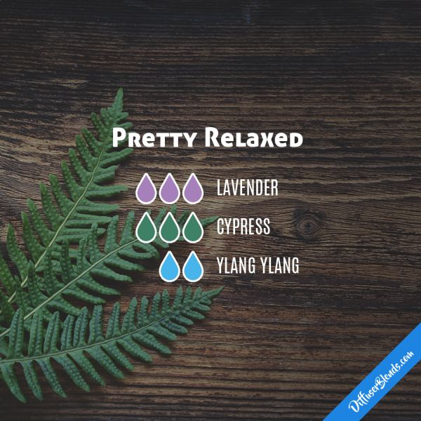 Pretty Relaxed - Essential Oil Diffuser Blend