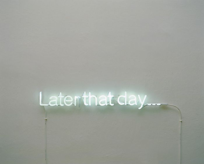 Later that day... | neon