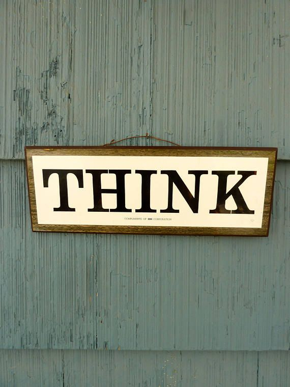 THINK sign for the IBM Corporation large size vintage 50s