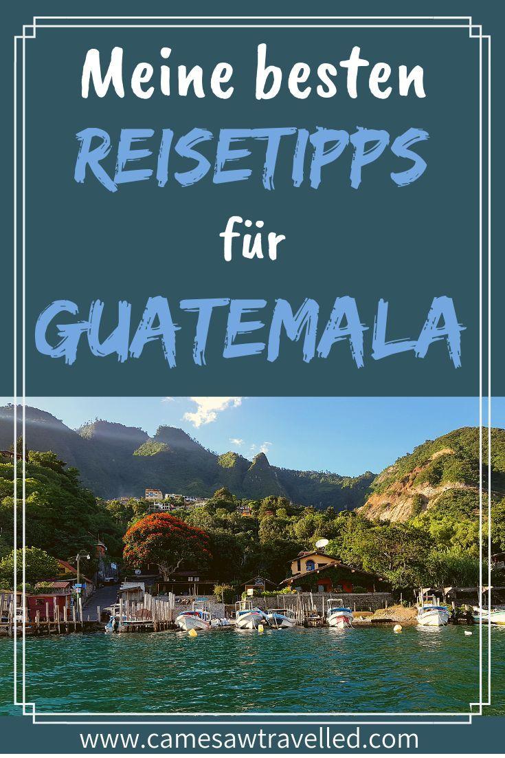 Tauche Ein Ins Wundervolle Guatemala Und Lass Dich Von Mir Mit Meinen Reisetipps Verwohnen Von Antigua Guatemala Bis Hi Zentralamerika Reisen Reisen Guatemala