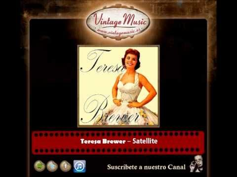 Teresa Brewer – Satellite