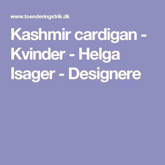 Kashmir cardigan - Kvinder - Helga Isager - Designere
