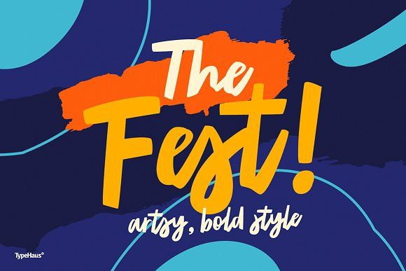 The Fest - Bold Artsy Fonts 50% Off by TypeHaus® on @creativemarket