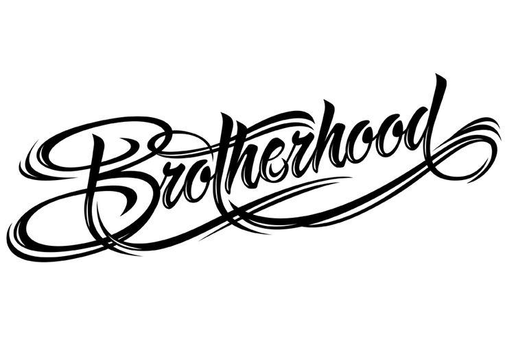 #brotherhood
