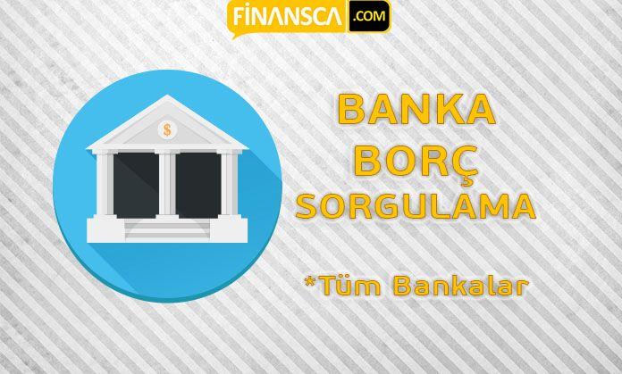 Tüm bankalara olan borçlarınızı sorgulayın. http://goo.gl/vLcphn #bankaborçsorgulama #borçsorgulama #borçöğrenme