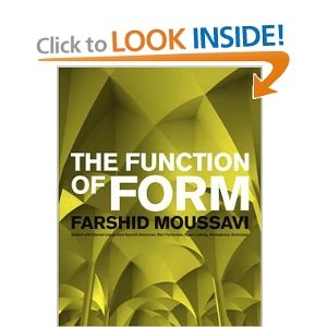 Farshid Moussavi - The Function of Form