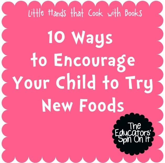 The Educators' Spin On It: How Do You Get Kids to Try New Foods?  Here are some fun ways to learn about food, nutrition, gardening and how to cook while they enjoy new foods!Education Spinning, Food Kids, Do You, Food Choice, Cooking, Food Child, Kids Eating, Picky Eaters, Parents Pregnancy