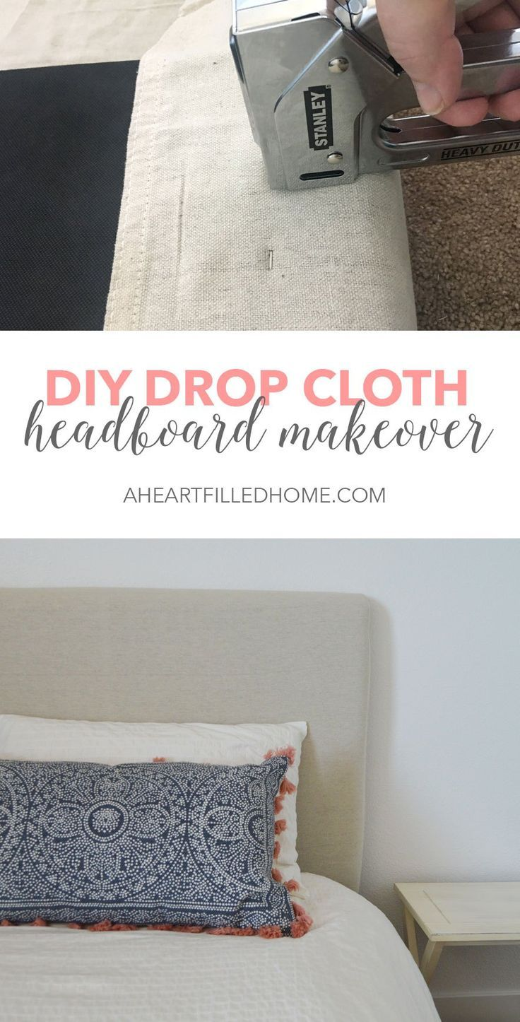 This is such a great way to makeover a headboard, just by using a drop cloth! Find the tutorial at aheartfilledhome.com
