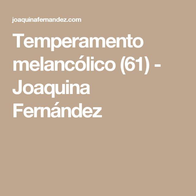 Temperamento melancólico (61) - Joaquina Fernández