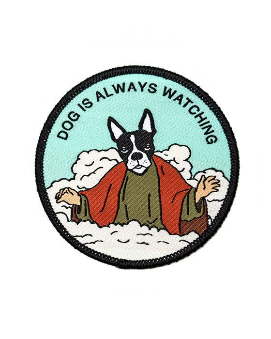 Betcha didn't know God is actually a Boston Terrier. Well he is, and he is watching you and judging you always. WWDD? Embroidered patch design Merrow-stitched e