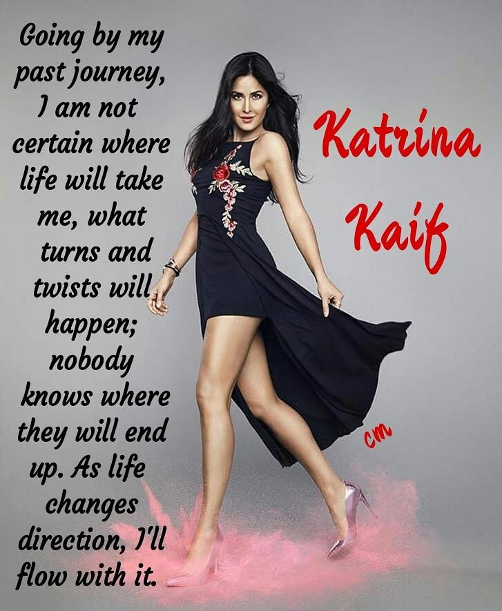 Happy Birthday Katrina Kaif Bollywood Hollywood Katrinakaif Quoteart Lifequotes Journey Lifeisart Life Quotes Life Is An Adventure Inspirational Quotes