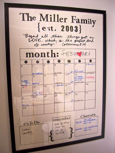 DIY dry erase calendar. I like this idea better than the boring dry-erase board on my kitchen wall!