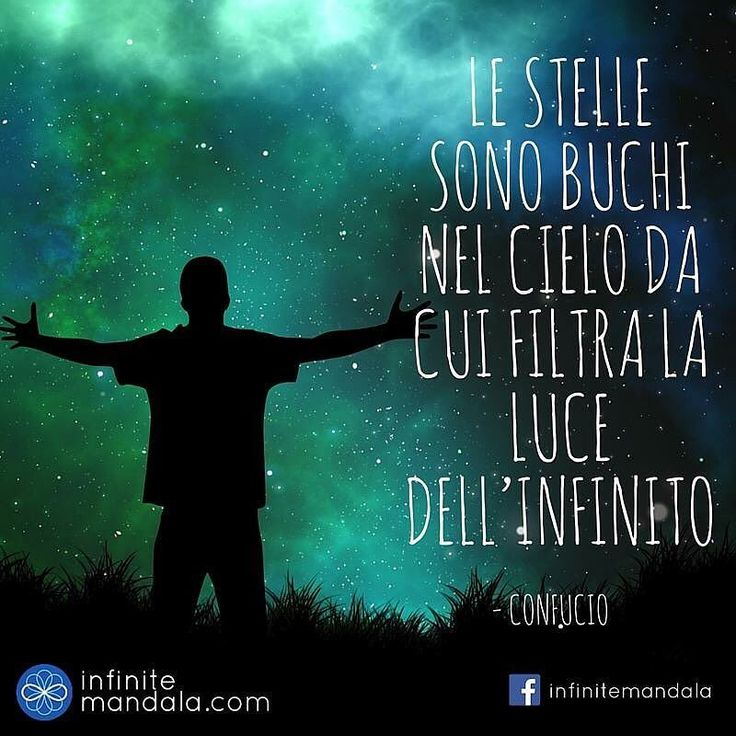 #infinitemandala #crescitapersonale #stelle #confucio