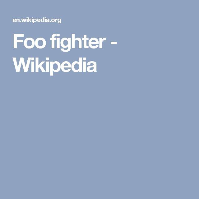 Foo fighter - Wikipedia