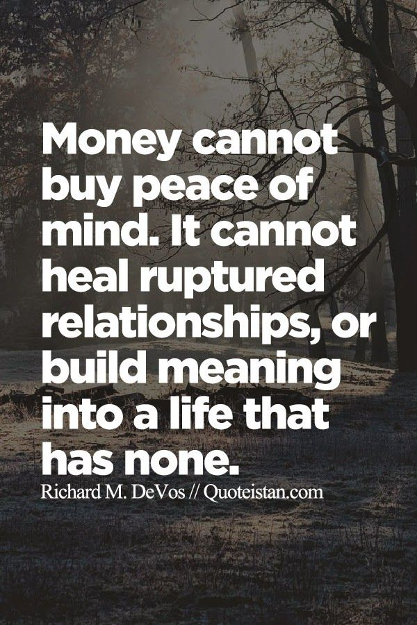 25 unique build meaning ideas on pinterest woodworking money cannot buy peace of mind it cannot heal ruptured relationships or build meaning into a life that has none malvernweather Image collections
