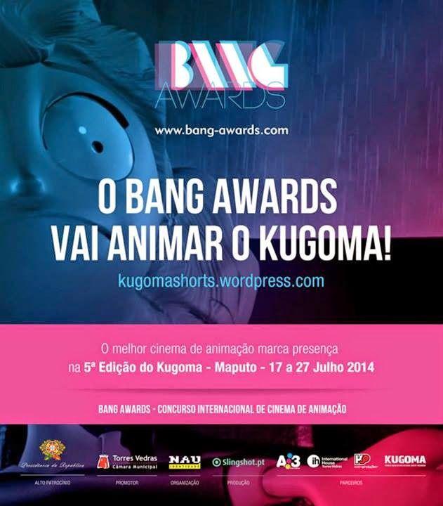 Casa das Curtas: Bang Awards... vai a Maputo!