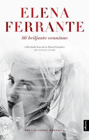 Mi briljante venninne - Elena Ferrante