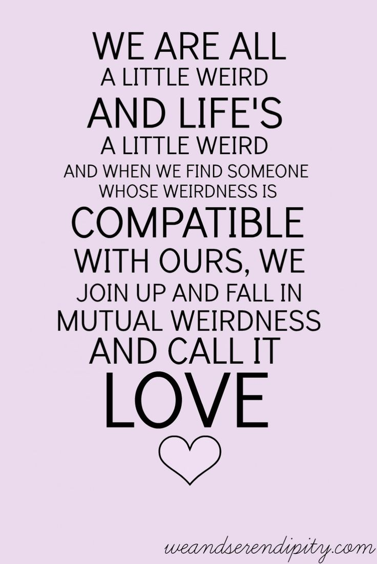 lineDating365 LoveIsWeird by Weanserendipity · Quotes About Loving YourselfYourself