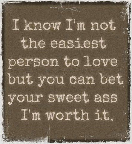 I'm worth it :)