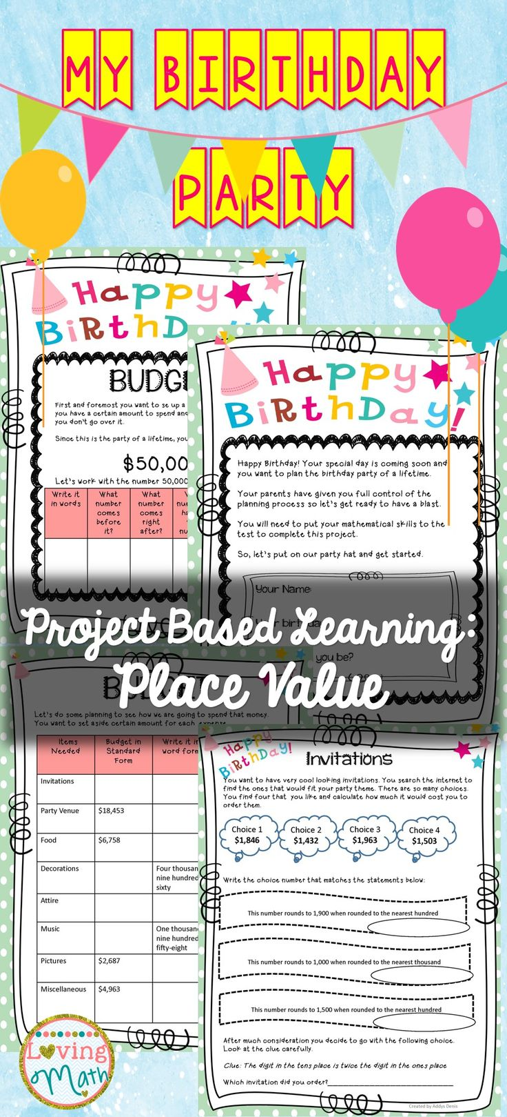 Awesome Project Based Learning Activity: Planning My Birthday Party - Students plan their dream birthday celebration while practicing place value skills.