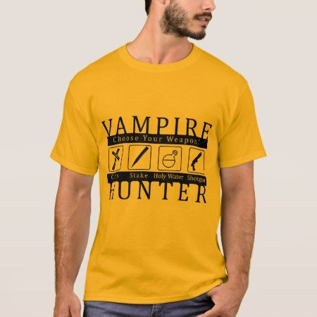 Vampire Hunter T-Shirt - click/tap to personalize and buy