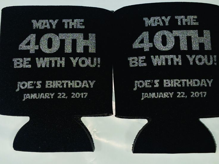 May the 40th be with you star wars Birthday koozies party favors