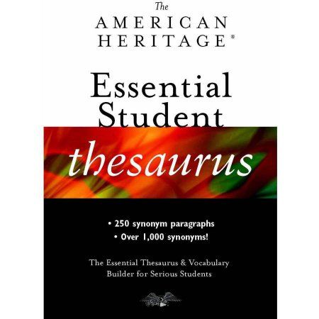 American Heritage Essential Student Thesaurus Paperback Book, 7 inchX 10 inch, 96 Pages