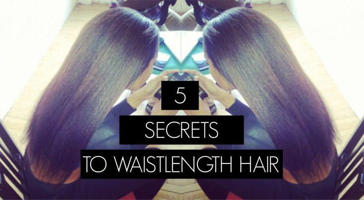 5 HAIR GROWTH & RETENTION SECRETS OF WOMEN WITH WAIST LENGTH HAIR