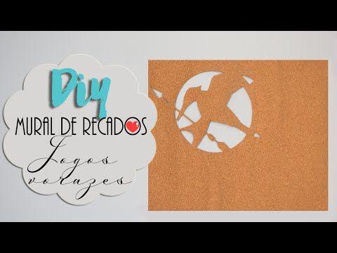 DIY: Mural de Recados - Jogos Vorazes - YouTube