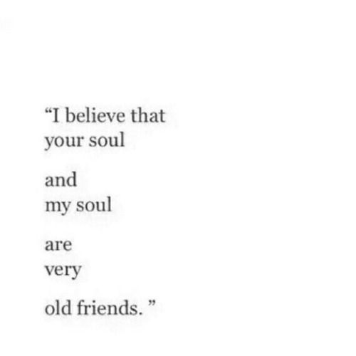 remanence-of-love: Our souls are old friends Find more: quotespictures.co #christmas #quotes #lovequotes