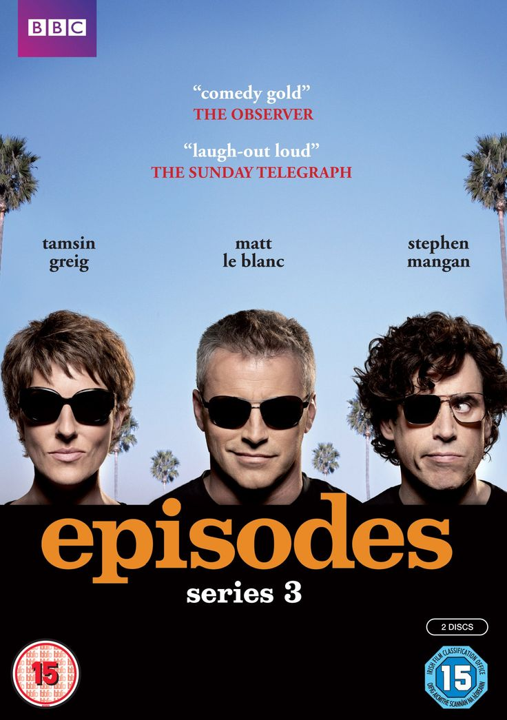 """Episodes - Series 3 (2014) created by David Crane and Jeffrey Klarik, starring Matt LeBlanc, Tamsin Greig and Stephen Mangan. """"British writer-producers Beverly and Sean Lincoln have a wonderful marriage and a hit TV series to their credit. Things couldn't be better. After receiving a lucrative offer, they pack up and ship out to the States. Their show starts to slip away from their hands. The original star, is dismissed for 'Friends' actor 'Matt LeBlanc'."""""""