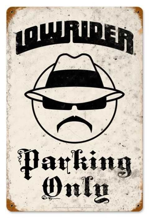 Vintage Lowrider Parking Metal Sign, $29.98 (http://www.jackandfriends.com/vintage-lowrider-parking-metal-sign/)