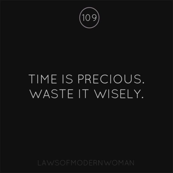 Time Waster Quotes: Laws Of Modern Woman Quote (7)